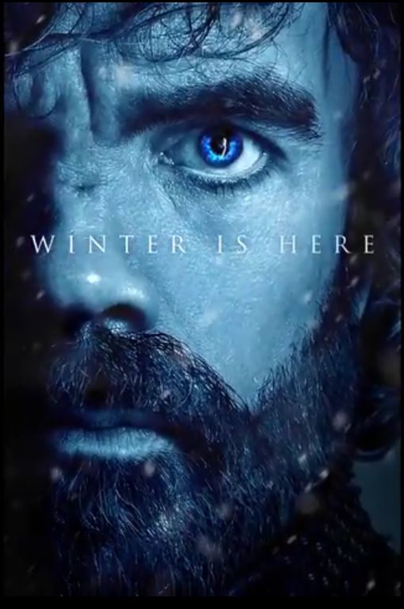Winter is Here – Game of Thrones' Season 7 poster Series